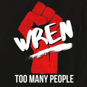 WREN - Too Many People