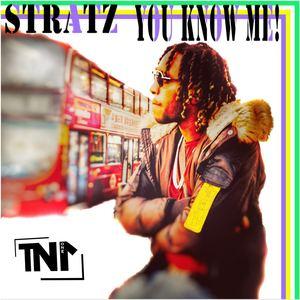Stratz - You Know Me