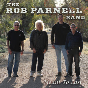 The Rob Parnell Band - Meant to Last
