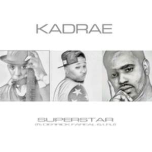 Kadrae G Armstrong - SUPERSTAR ft. Derrick FaReal & LRJ
