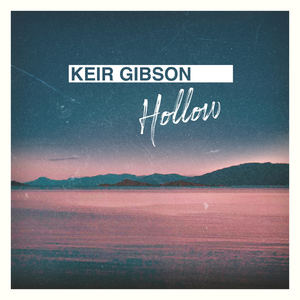 Keir Gibson - Hollow