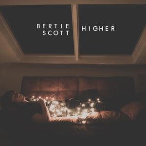 Bertie Scott - Higher