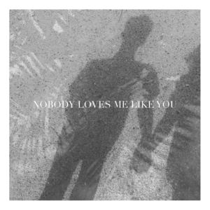 Jade Hopcroft - Nobody Loves Me Like You