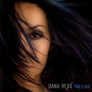 Dana Rexx - Time Flies