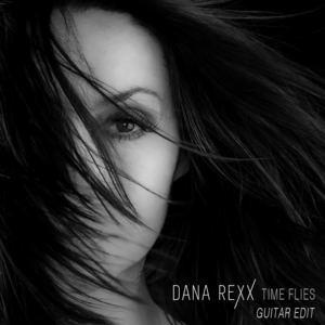 Dana Rexx - Time Flies feat. Tommy Denander (Guitar Edit)