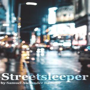 Samuel Alexander Barbour - Streetsleeper