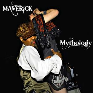 Maverick Hill - Mythology