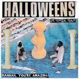 Halloweens  - Hannah, You're Amazing