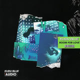 Kudu Blue - Room For Love