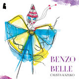 Calista Kazuko - Benzo Belle