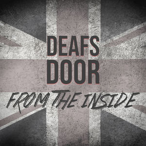 Deafs Door  - From the Inside