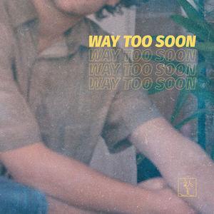 Favor - Way Too Soon