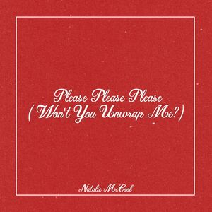 Natalie McCool - Please Please Please (Won't You Unwrap Me?)