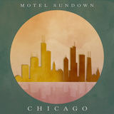 Motel Sundown - Chicago