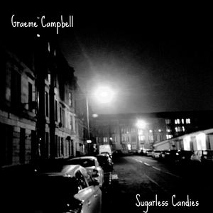 Graeme Campbell - Sugarless Candies