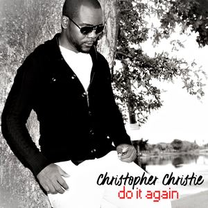 Christopher Christie - Do it Again
