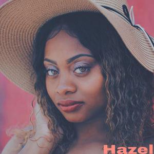 Hazel - The Anthem