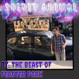 The Beast of Feaster Park - Spirit Animal