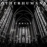 Other Humans - Christ