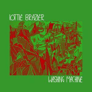 Lottie Brazier - Washing Machine
