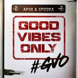 2mics - Good Vibes Only