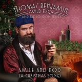 Thomas Benjamin Wild Esq - Smile And Nod (A Christmas Song)