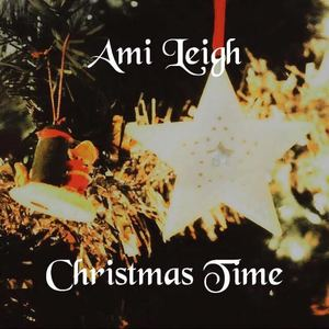 Ami Leigh - Christmas Time
