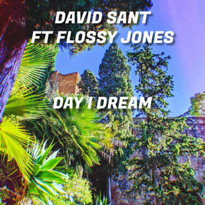 Flossy Jones - Day I Dream