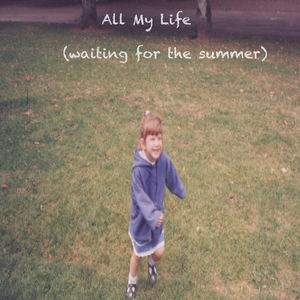 Elodie Pereira - All my life (waiting for the summer)