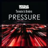 Deuce & Charger - Pressure (Toronto Is Broken x Deuce & Charger)