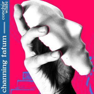 Conchúr White - Channing Tatum