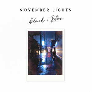 November Lights - Black and Blue