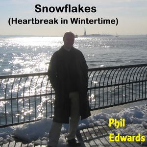 Phil Edwards - Snowflakes (Heartbreak in Wintertime)