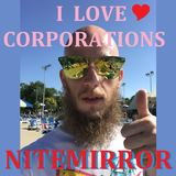 Nitemirror - I Love Corprations