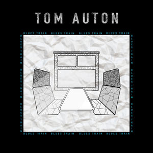 Tom Auton - Blues Train