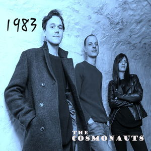 The Cosmonauts - 1983