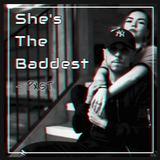 Pest - Shes The Baddest