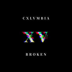 CXLVMBIA - Broken