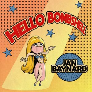 Jan Baynard - Hello Bombshell (Radio)