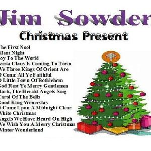 JIM  SOWDER - Christmas Present (sampler)