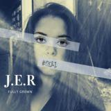 J-EL-R - Fully Gr0wn