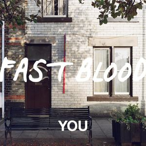 Fast Blood - You
