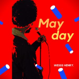 Wesss Henry - Mayday