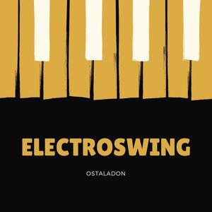 Ostaladon - Electro Swing