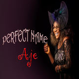 Aje Spice - Perfect Name