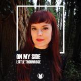 Little Thornrose - On My Side