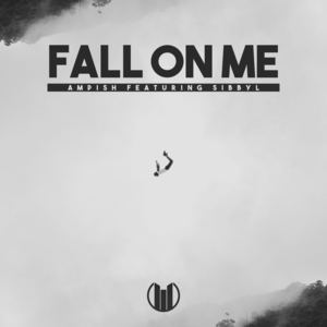 Ampish - Fall On Me