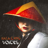 KALA CHNG - Voices