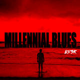 us3r - Millennial Blues