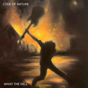 Code of Nature - What the Hell